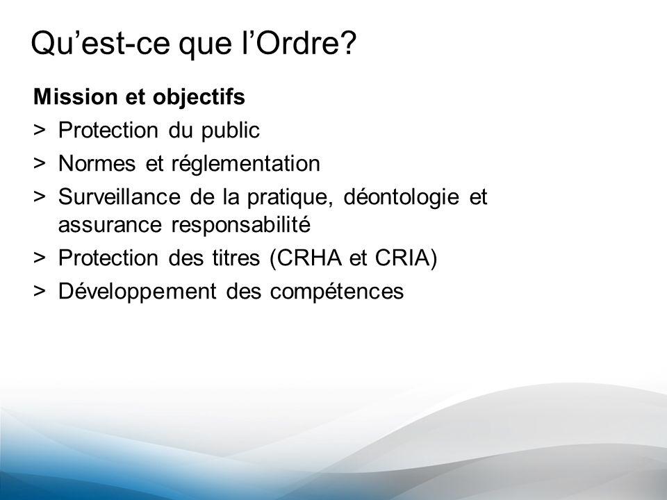Qu'est-ce que l'Ordre Mission et objectifs Protection du public