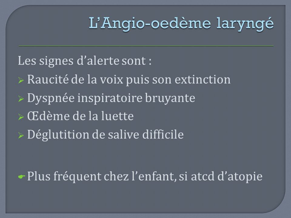 L'Angio-oedème laryngé