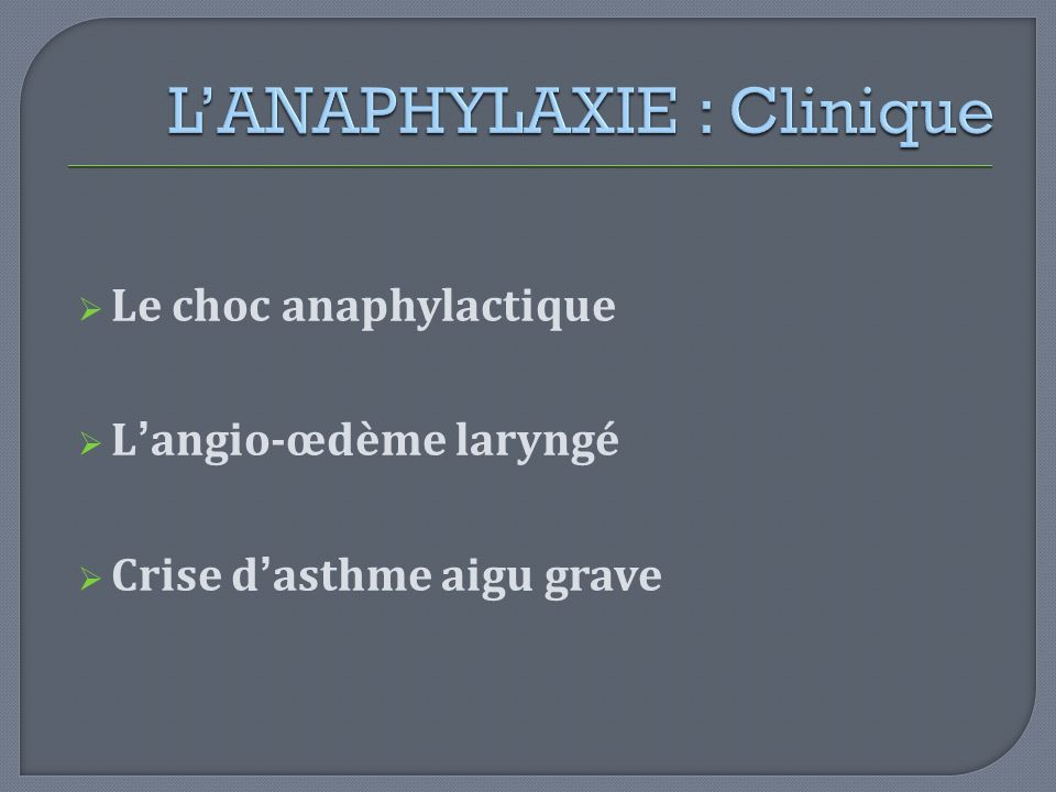 L'ANAPHYLAXIE : Clinique