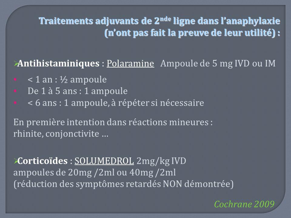 Traitements adjuvants de 2nde ligne dans l'anaphylaxie