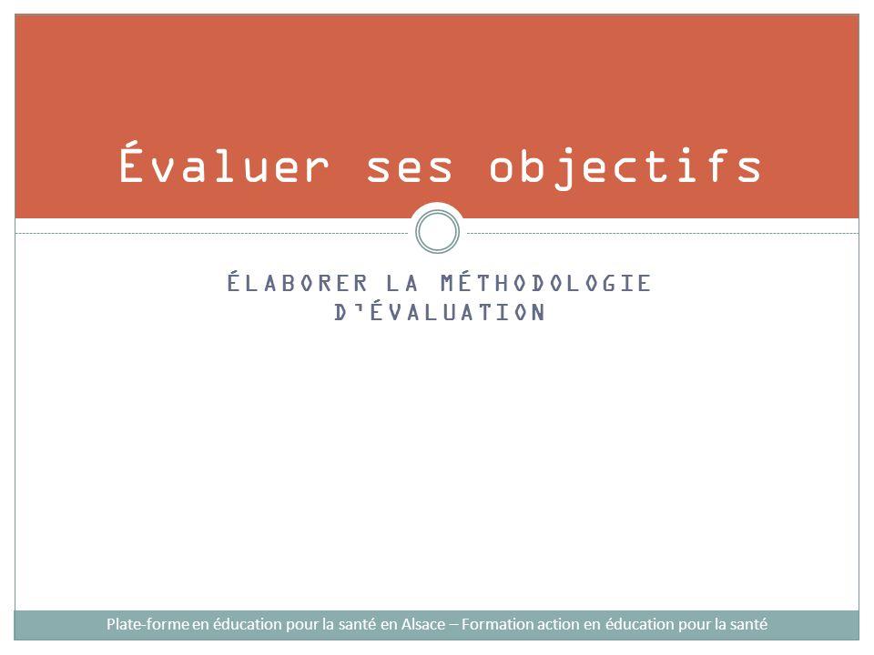 Élaborer la méthodologie d'évaluation