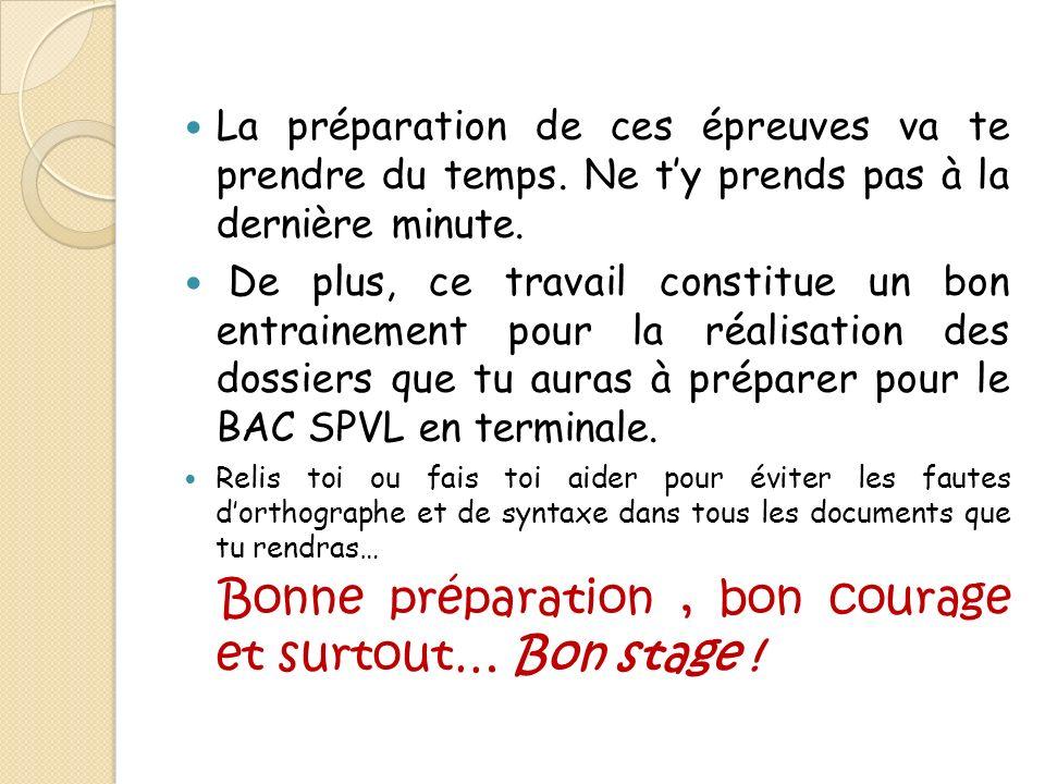 Bonne préparation , bon courage et surtout… Bon stage !