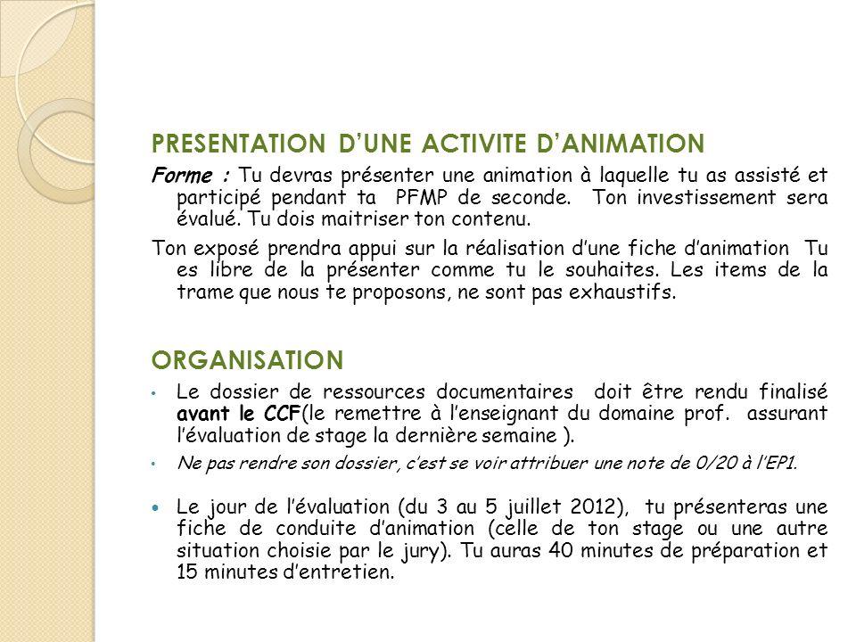 PRESENTATION D'UNE ACTIVITE D'ANIMATION