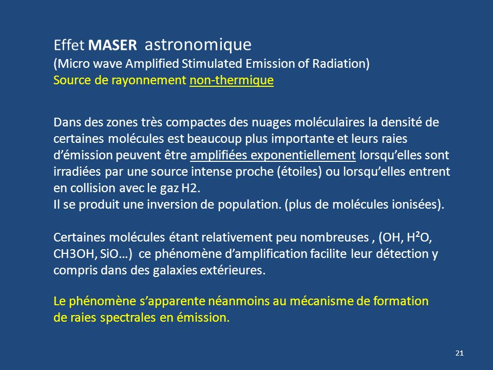Effet MASER astronomique (Micro wave Amplified Stimulated Emission of Radiation)
