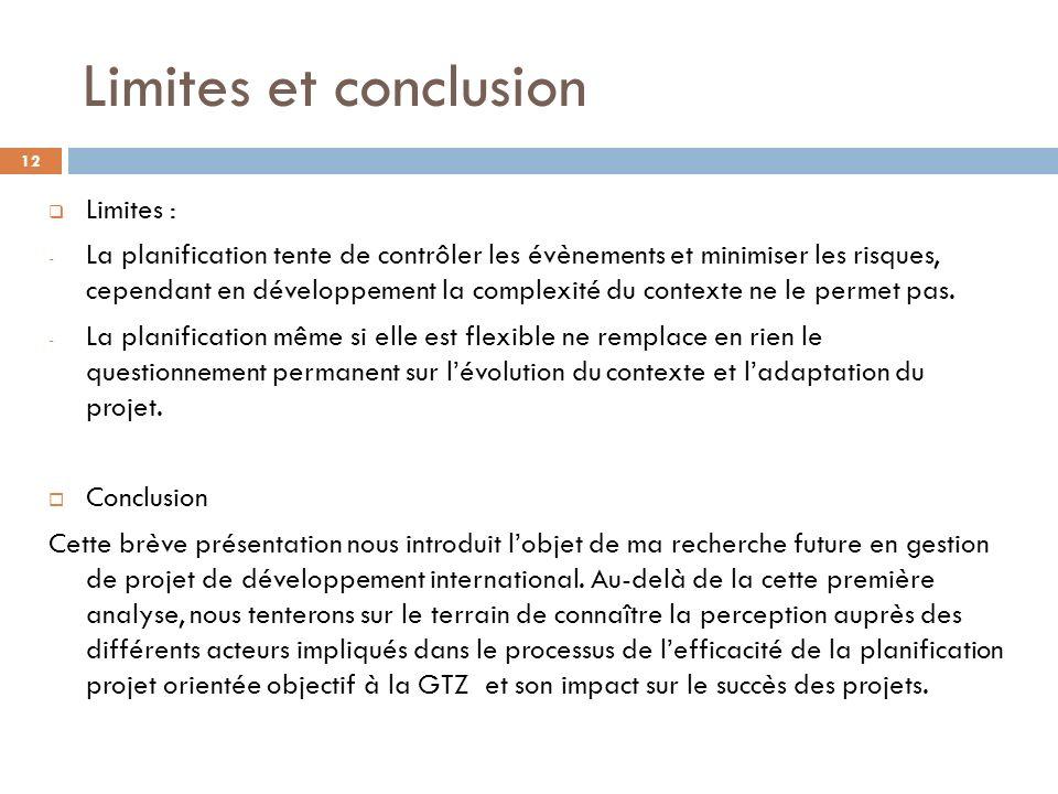 Limites et conclusion Limites :