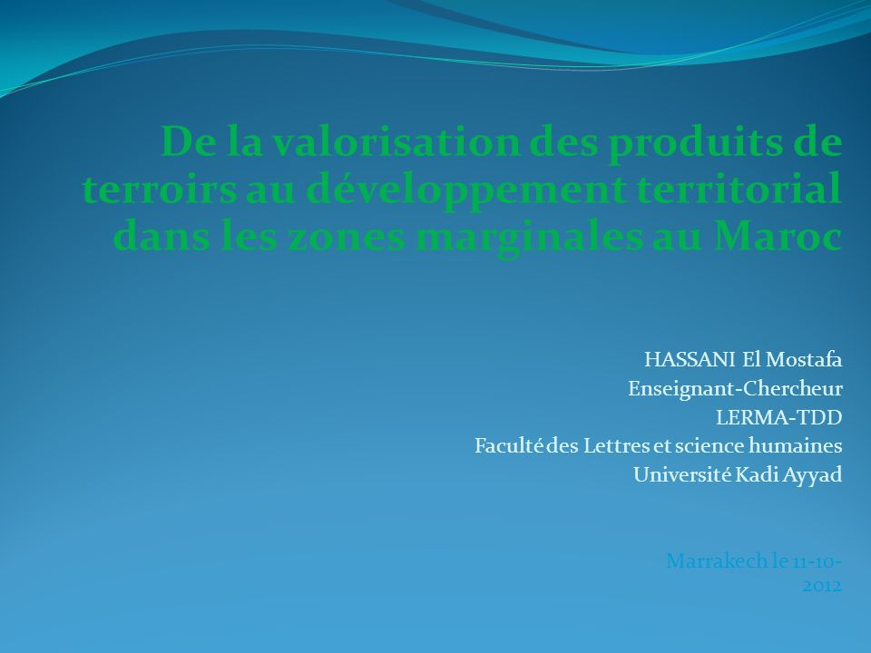 De la valorisation des produits de terroirs au développement territorial dans les zones marginales au Maroc