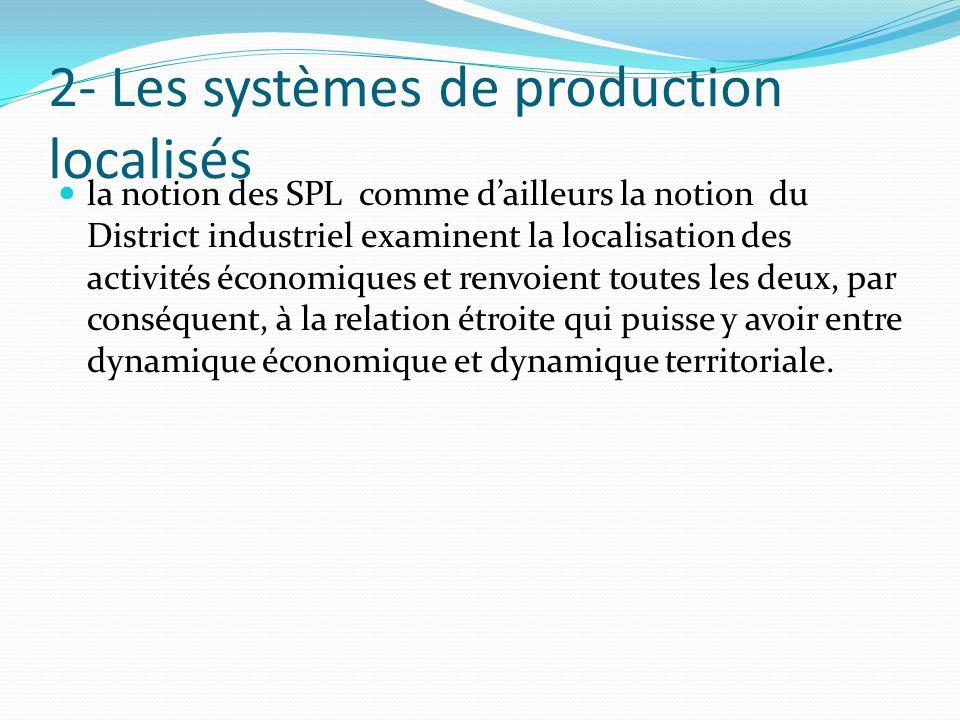 2- Les systèmes de production localisés