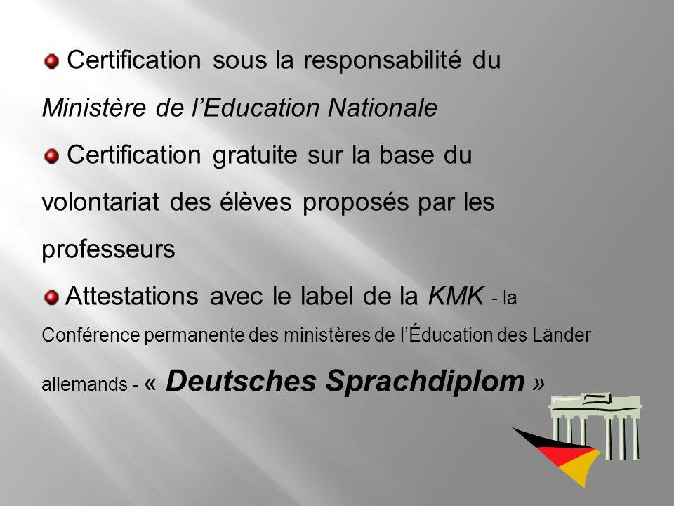 Certification sous la responsabilité du Ministère de l'Education Nationale