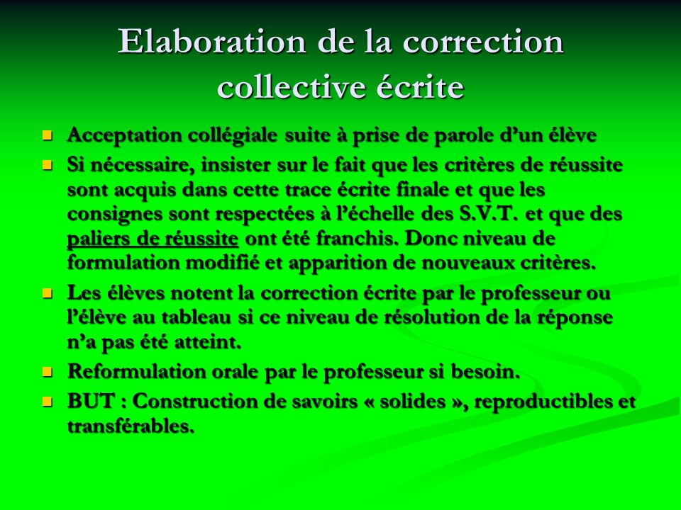 Elaboration de la correction collective écrite
