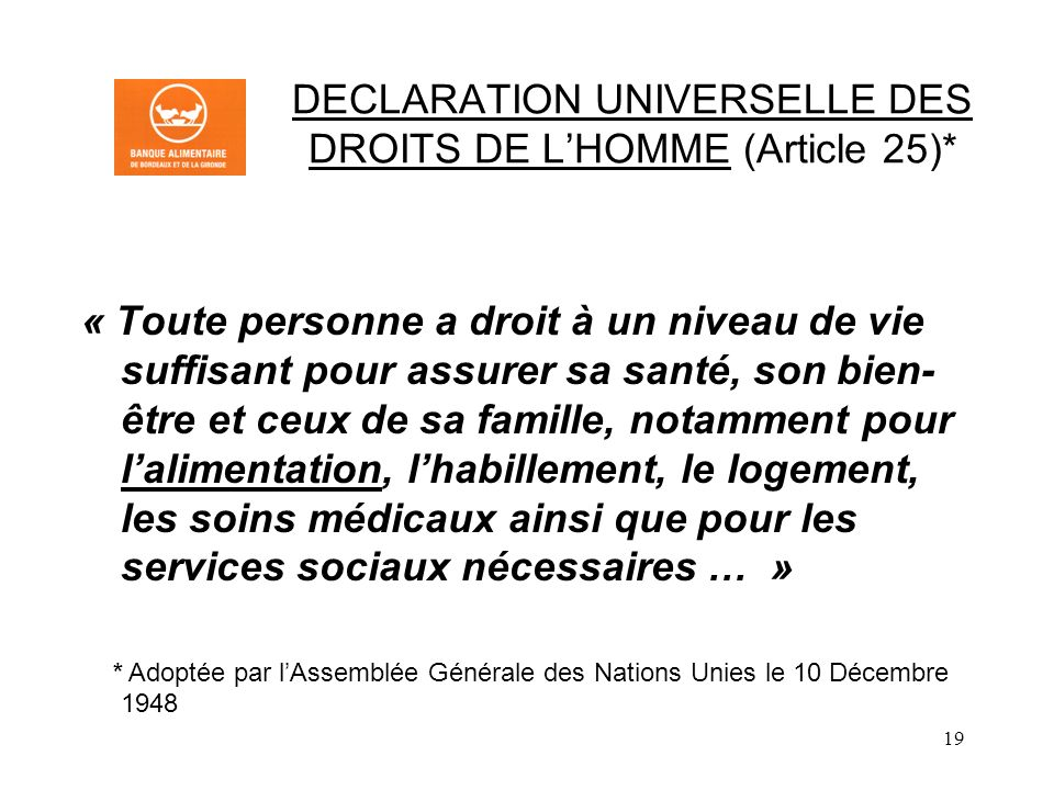 DECLARATION UNIVERSELLE DES DROITS DE L'HOMME (Article 25)*