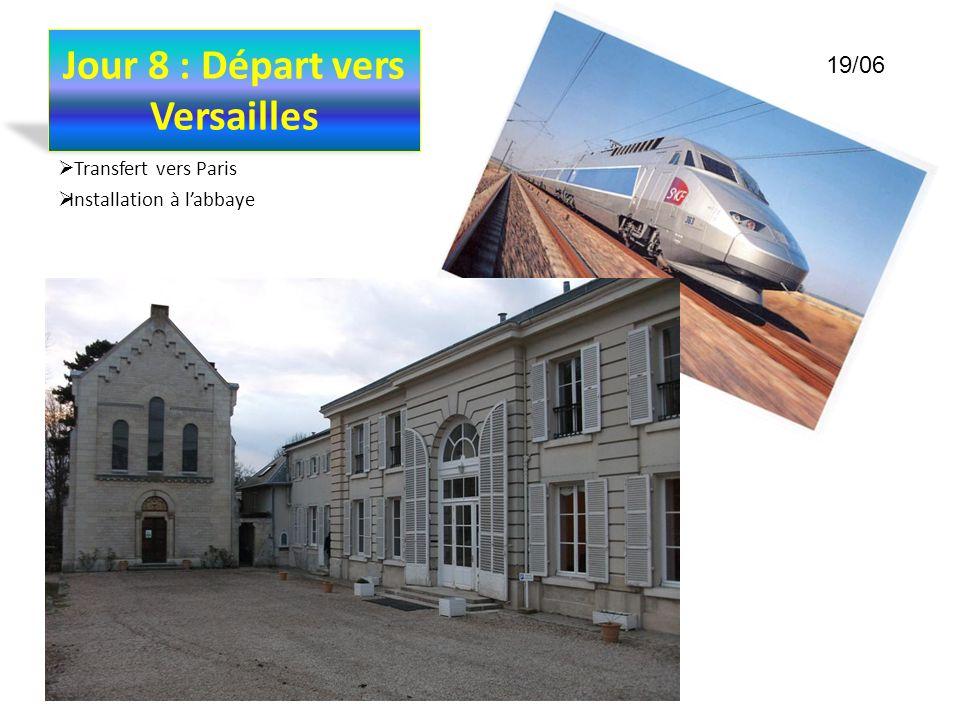Jour 8 : Départ vers Versailles
