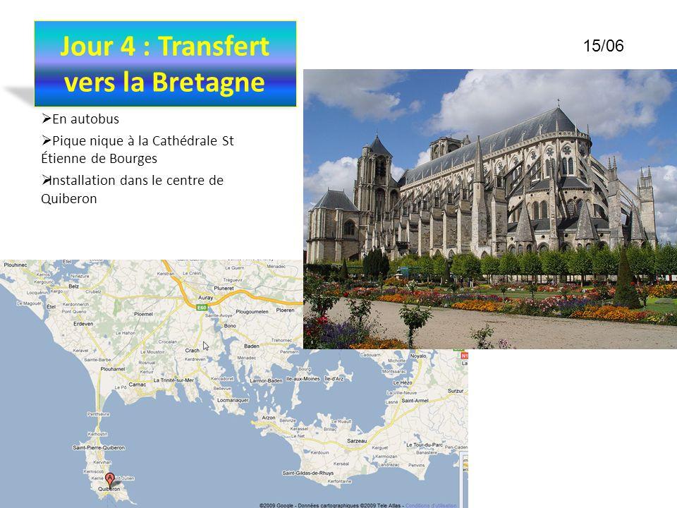 Jour 4 : Transfert vers la Bretagne