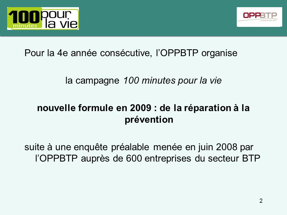 Pour la 4e année consécutive, l'OPPBTP organise