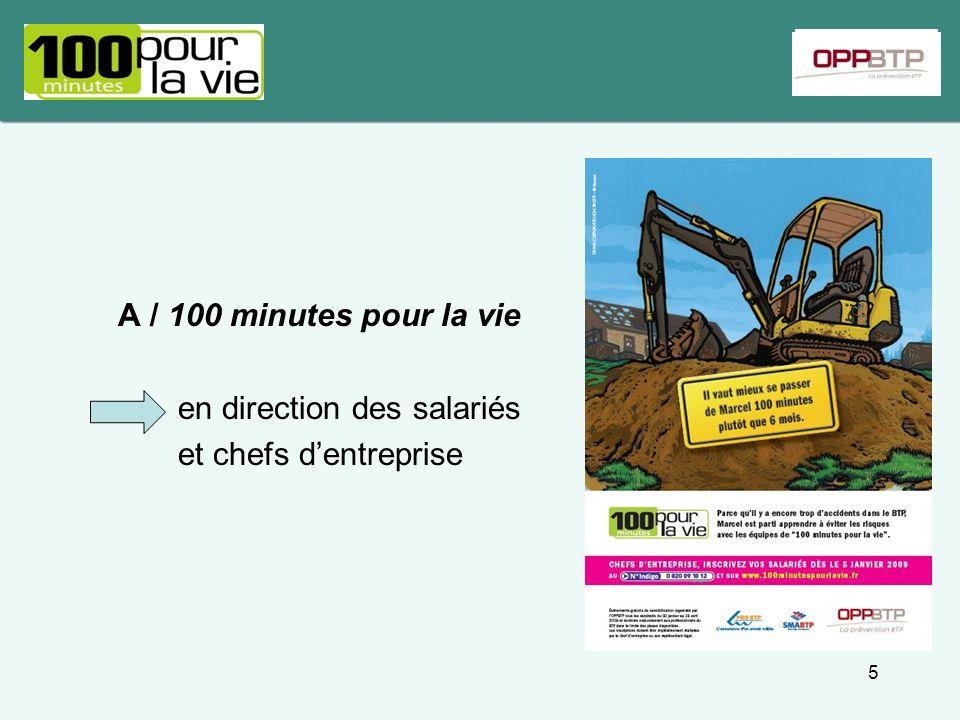 A / 100 minutes pour la vie en direction des salariés et chefs d'entreprise