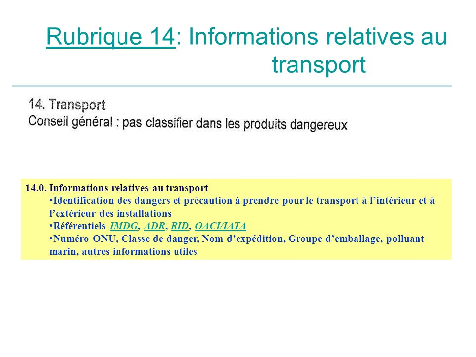 Rubrique 14: Informations relatives au transport