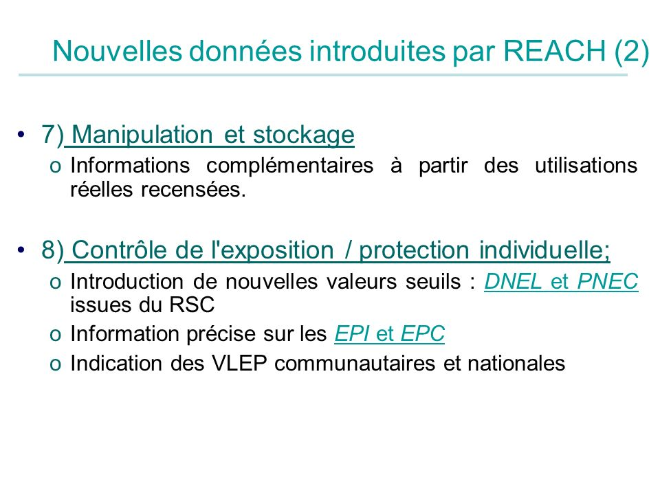 Nouvelles données introduites par REACH (2)