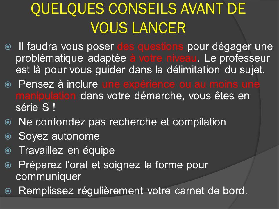 QUELQUES CONSEILS AVANT DE VOUS LANCER