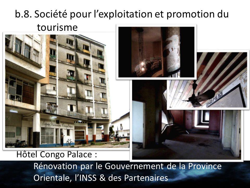 b.8. Société pour l'exploitation et promotion du tourisme