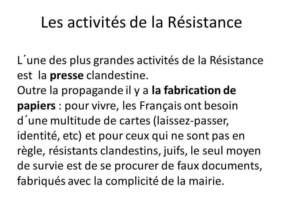 Les activités de la Résistance