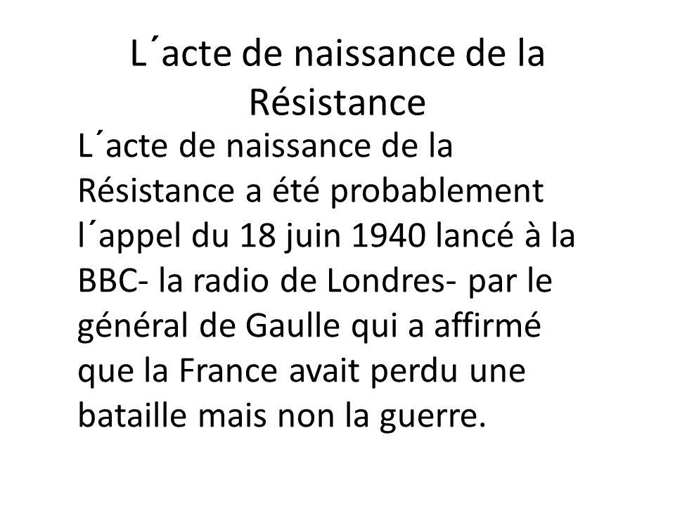 L´acte de naissance de la Résistance