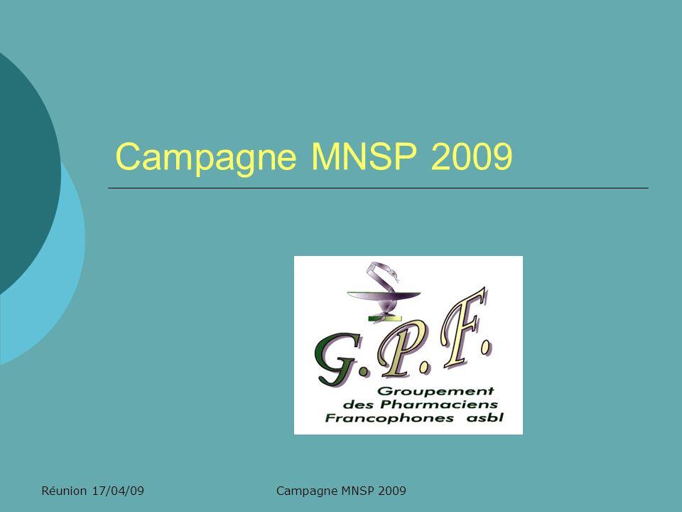 Campagne MNSP 2009 Réunion 17/04/09 Campagne MNSP 2009