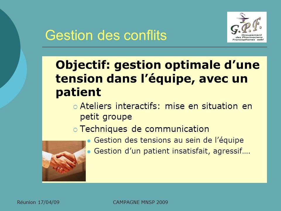 Gestion des conflits Objectif: gestion optimale d'une tension dans l'équipe, avec un patient.