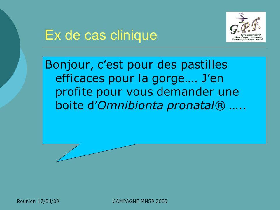 Ex de cas clinique Bonjour, c'est pour des pastilles efficaces pour la gorge…. J'en profite pour vous demander une boite d'Omnibionta pronatal® …..