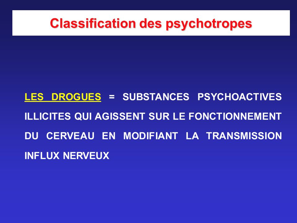 Classification des psychotropes