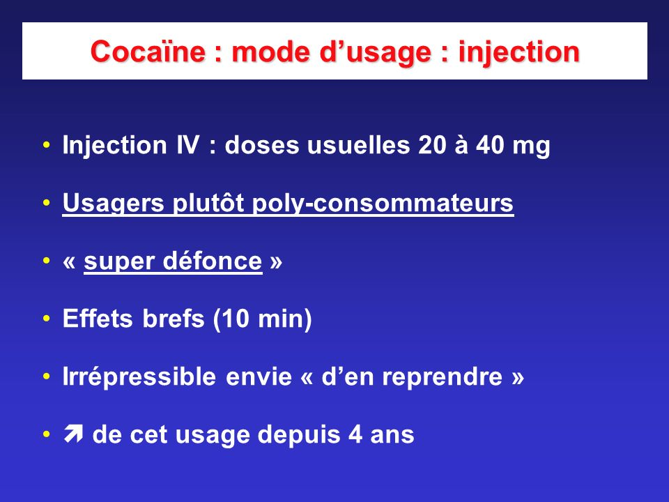 Cocaïne : mode d'usage : injection