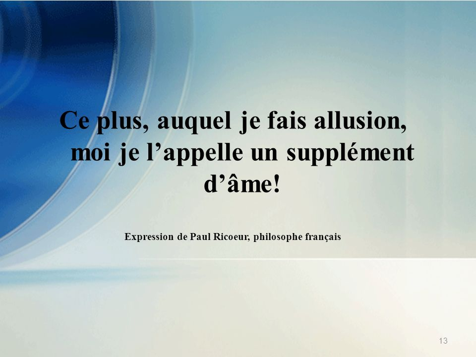 Expression de Paul Ricoeur, philosophe français