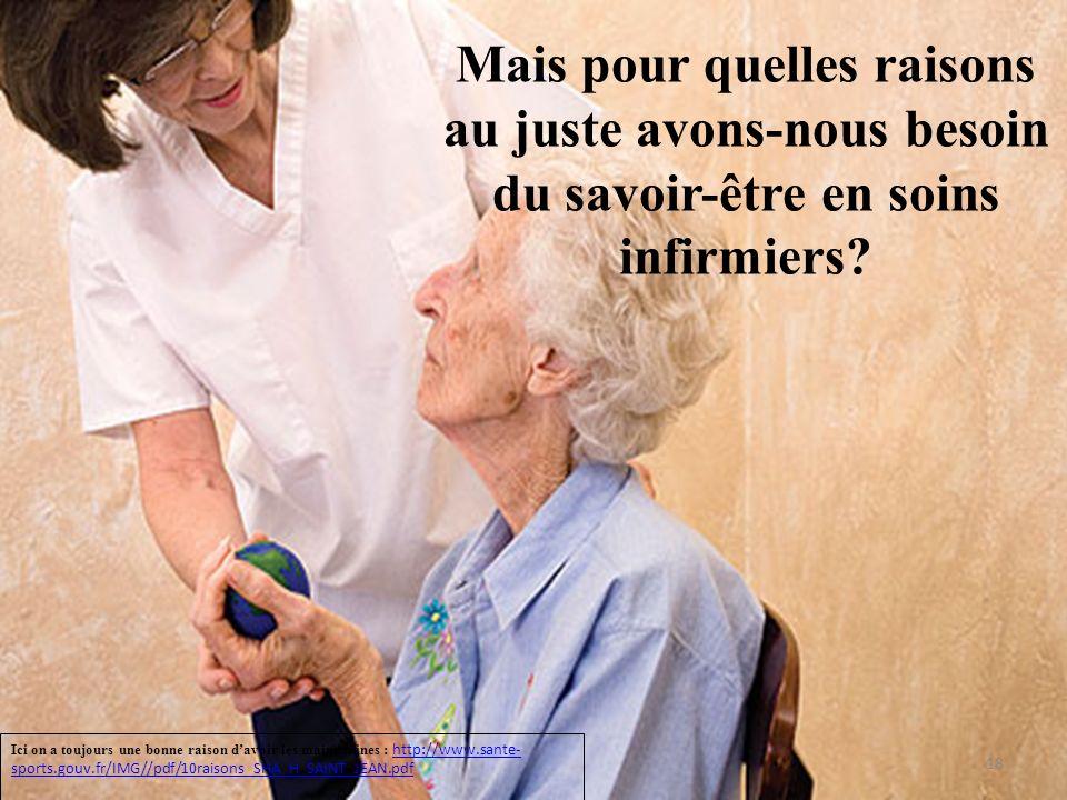 Mais pour quelles raisons au juste avons-nous besoin du savoir-être en soins infirmiers