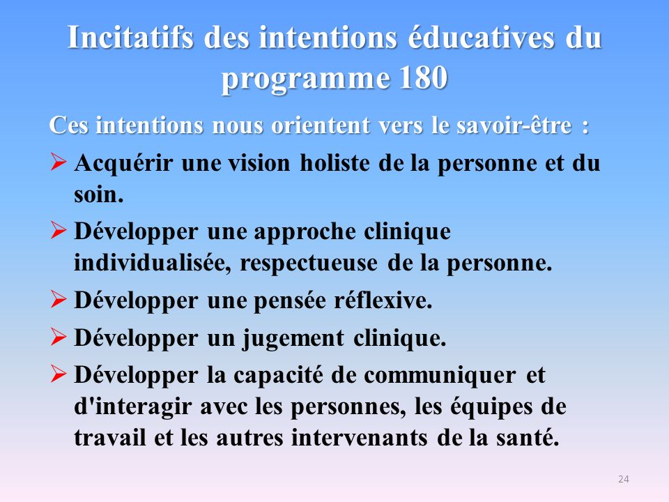Incitatifs des intentions éducatives du programme 180