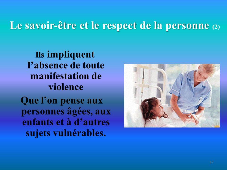Le savoir-être et le respect de la personne (2)