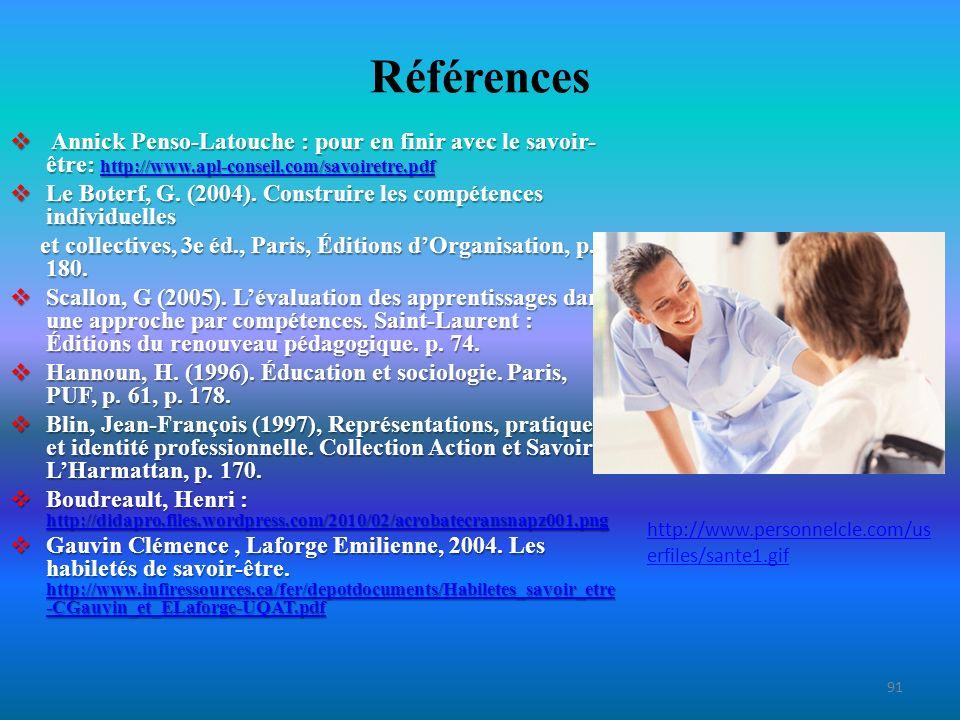 Références Annick Penso-Latouche : pour en finir avec le savoir-être: http://www.apl-conseil.com/savoiretre.pdf.
