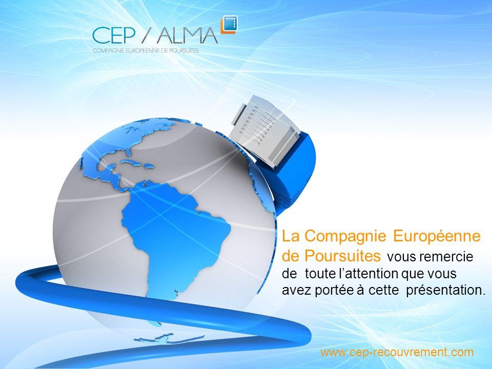 La Compagnie Européenne de Poursuites vous remercie de toute l'attention que vous avez portée à cette présentation.