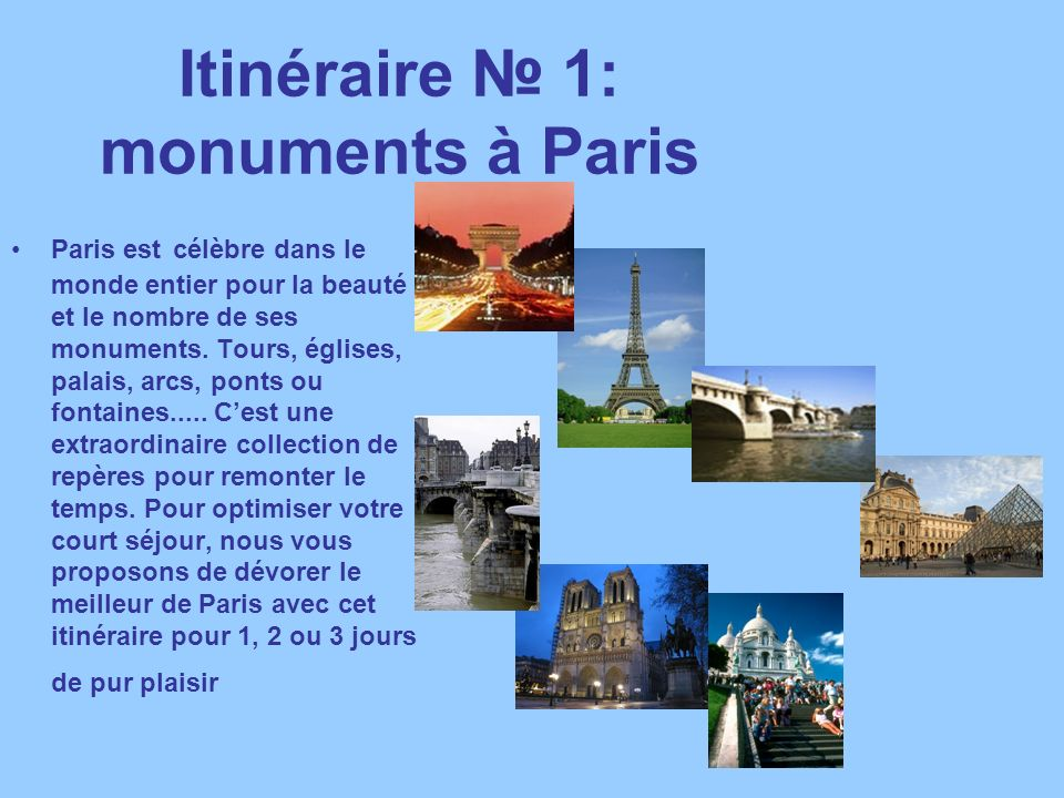 Itinéraire № 1: monuments à Paris