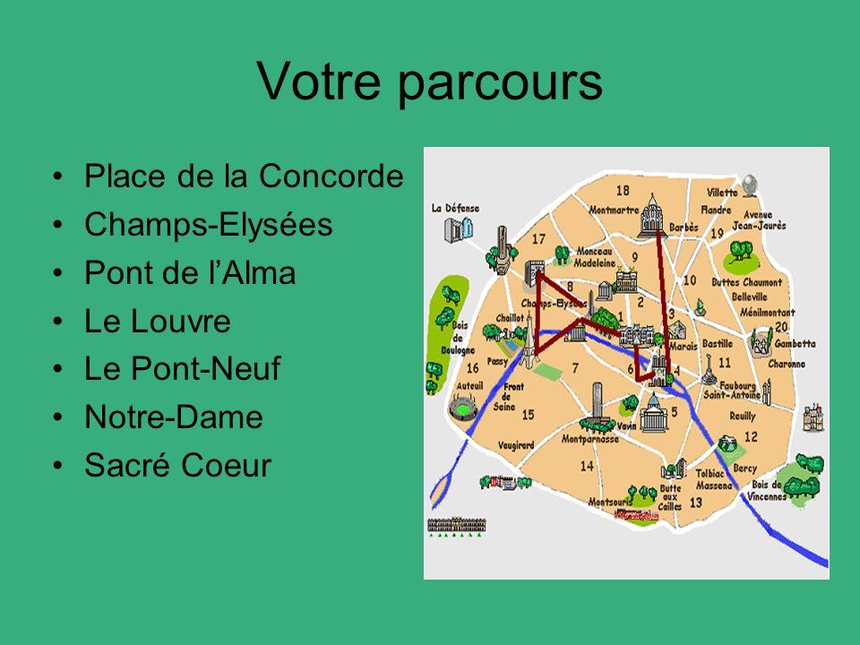 Votre parcours Place de la Concorde Champs-Elysées Pont de l'Alma