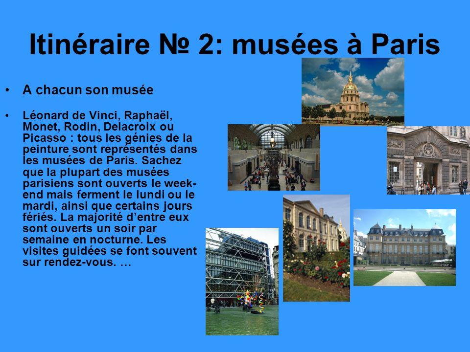 Itinéraire № 2: musées à Paris