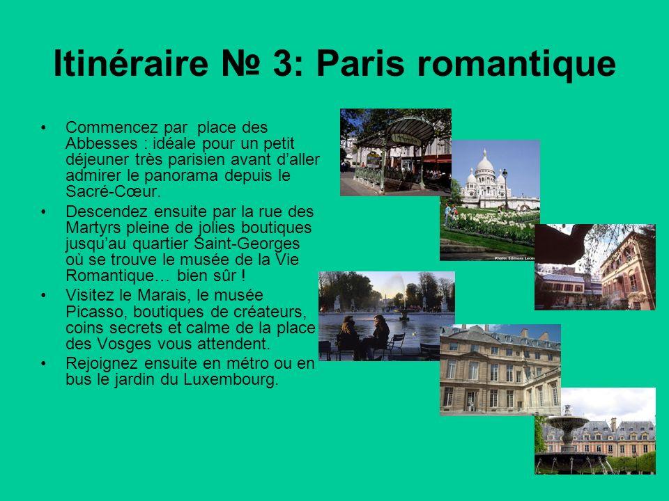 Itinéraire № 3: Paris romantique