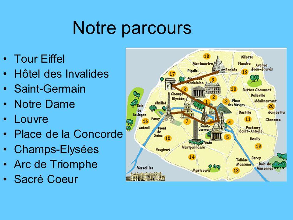 Notre parcours Tour Eiffel Hôtel des Invalides Saint-Germain