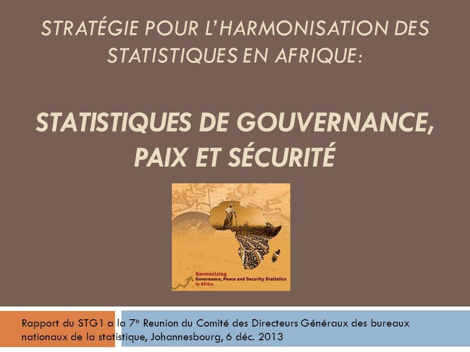 Strategie pour l'Harmonisation des Statistiques en Afrique (SHaSA) StratÉgie pour l'harMonisation des statistiques en afrique: statistiques de Gouvernance, Paix et SÉcuritÉ