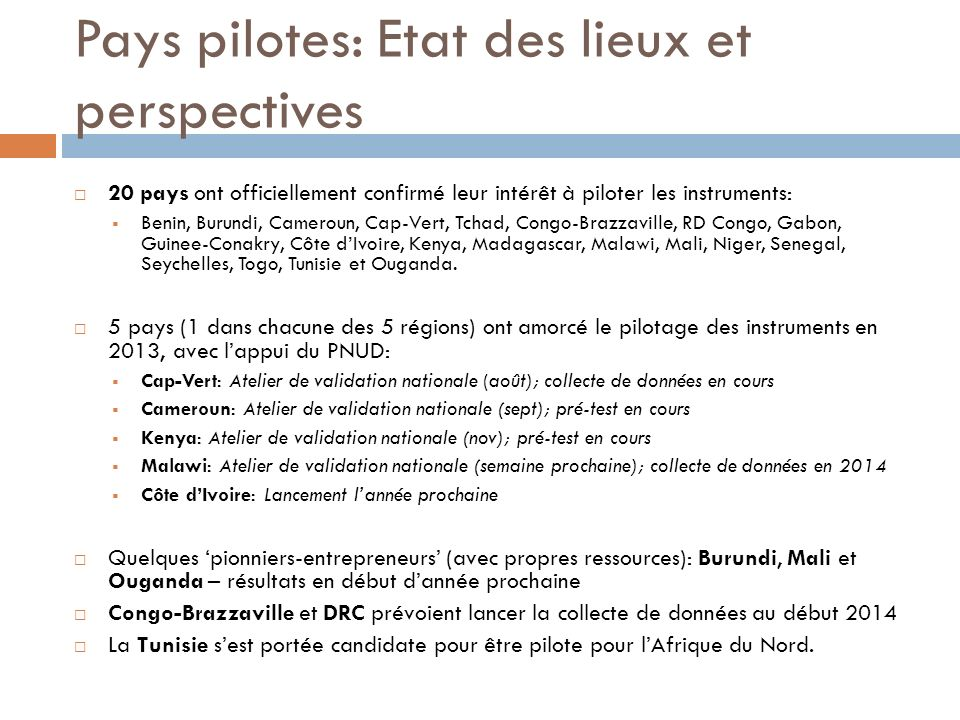Pays pilotes: Etat des lieux et perspectives
