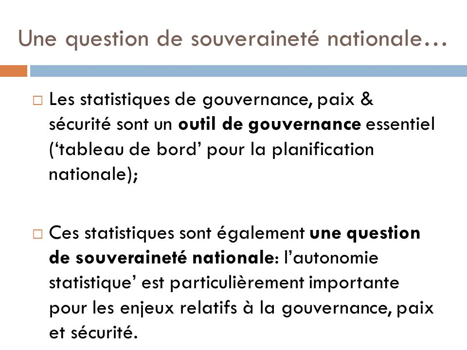 Une question de souveraineté nationale…