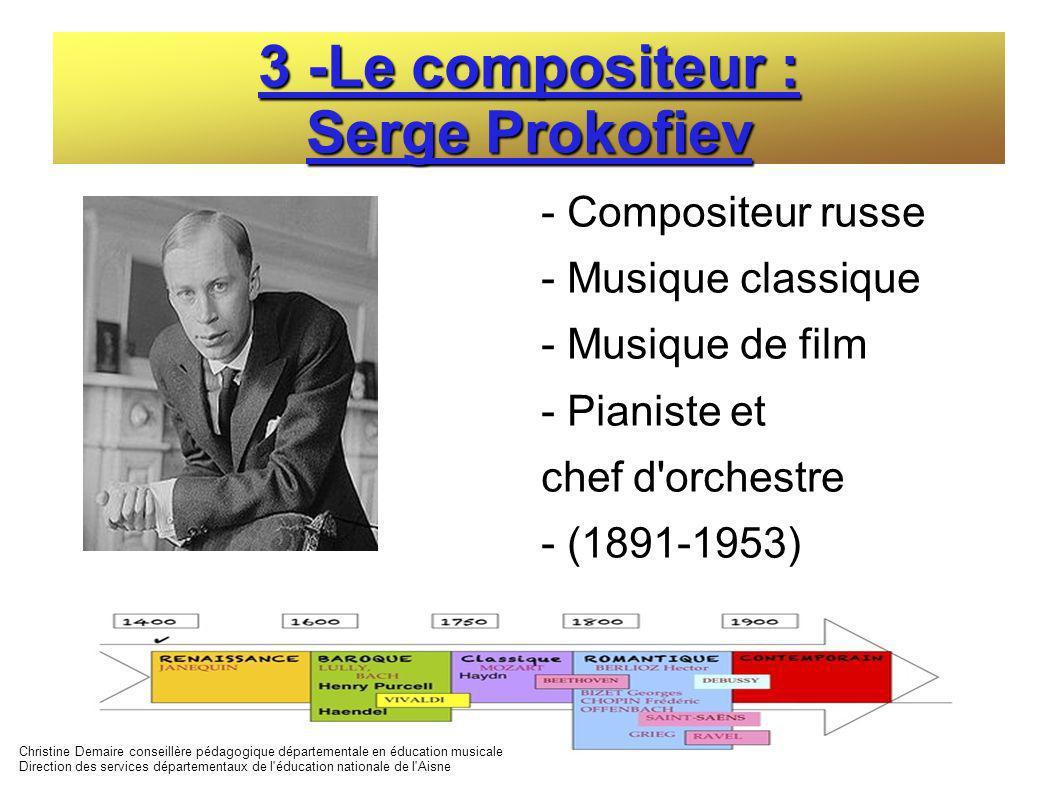 3 -Le compositeur : Serge Prokofiev