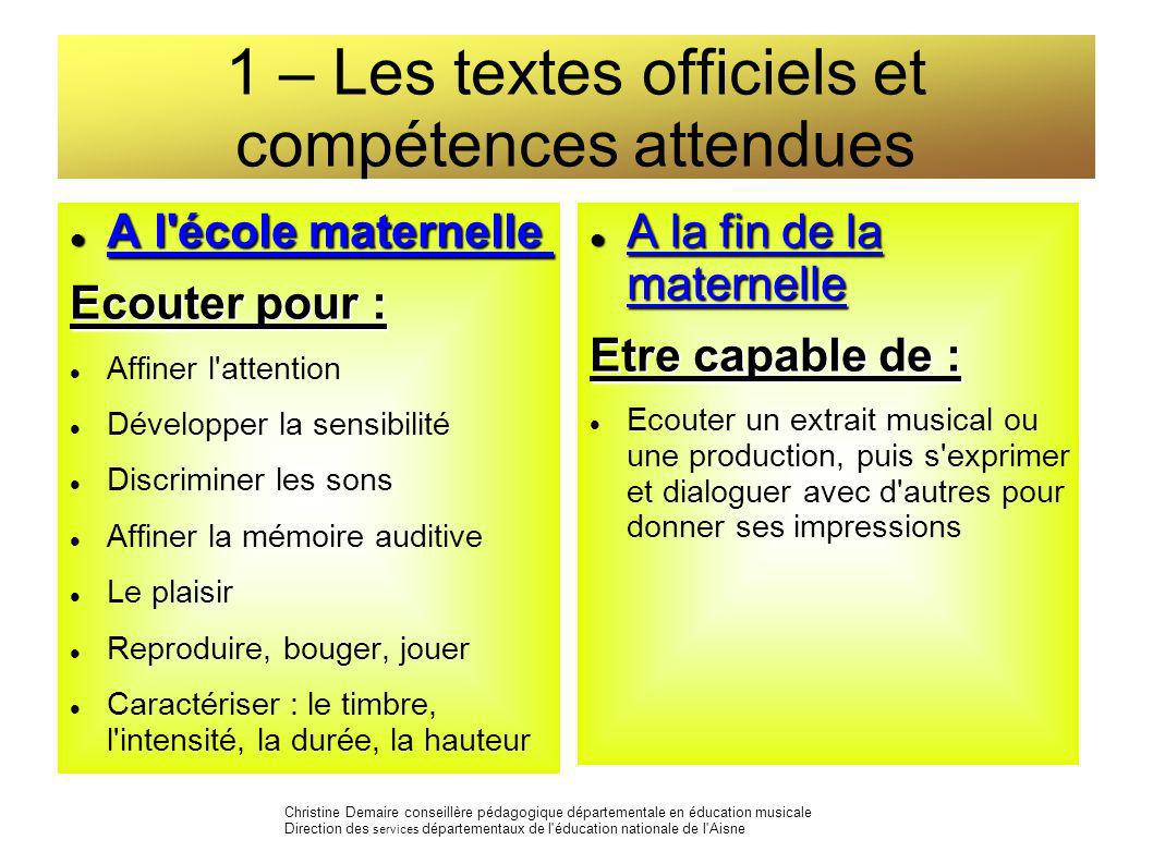 1 – Les textes officiels et compétences attendues