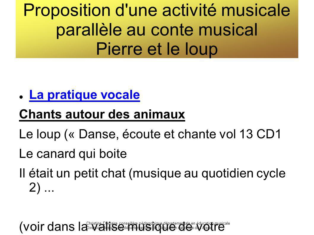 Proposition d une activité musicale parallèle au conte musical Pierre et le loup