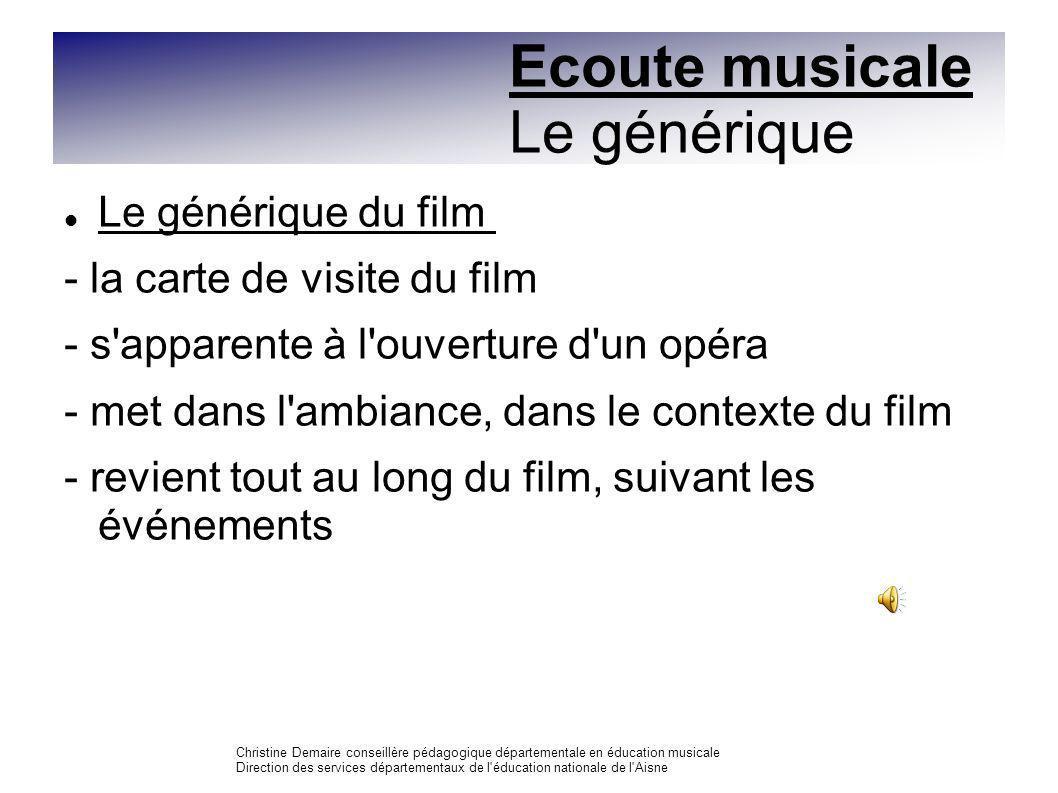 Ecoute musicale Le générique