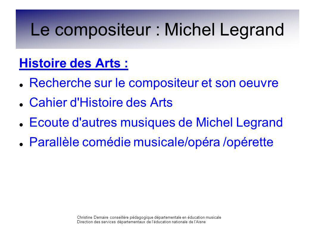 Le compositeur : Michel Legrand