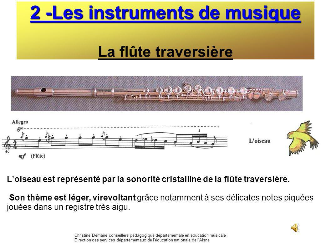 2 -Les instruments de musique La flûte traversière
