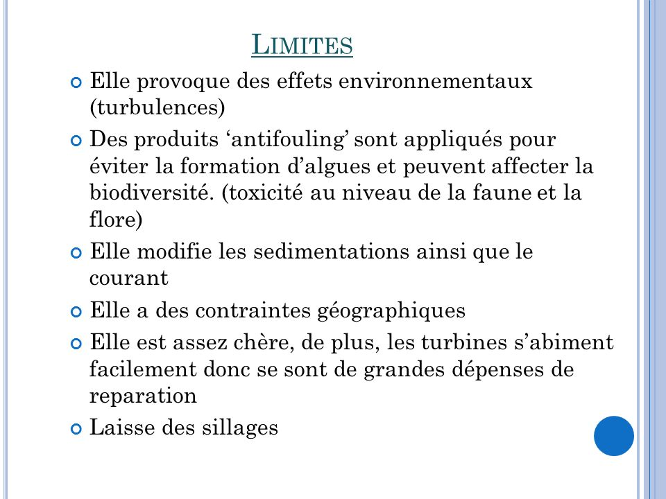 Limites Elle provoque des effets environnementaux (turbulences)